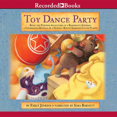 Toy Dance Party by Emily Jenkins audiobook