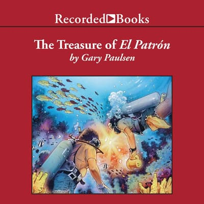 The Treasure of El Patron by Gary Paulsen audiobook