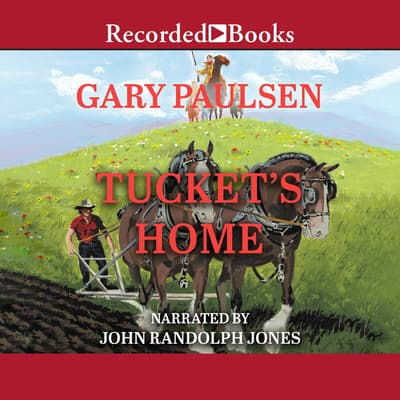 Tucket's Home by Gary Paulsen audiobook