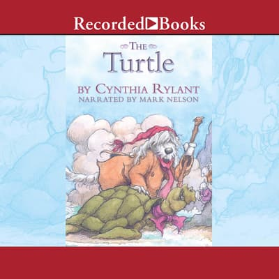 The Turtle by Cynthia Rylant audiobook