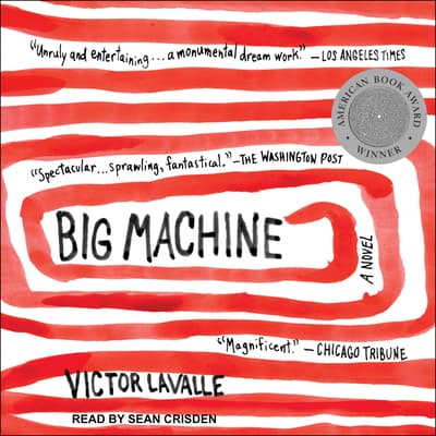 Big Machine by Victor LaValle audiobook