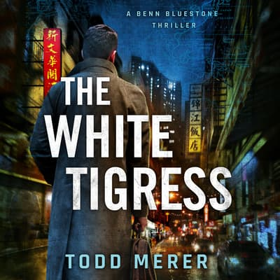 The White Tigress by Todd Merer audiobook