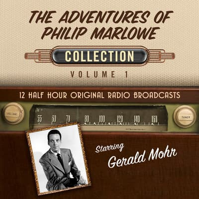 The Adventures of Philip Marlowe, Collection 1 by Black Eye Entertainment audiobook