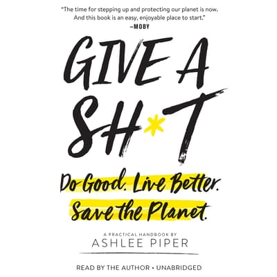 Give a Sh*t by Ashlee Piper audiobook