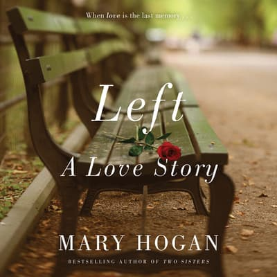 Left by Mary Hogan audiobook