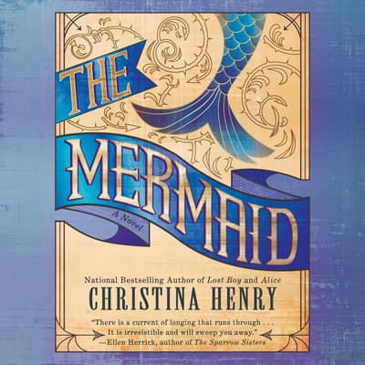 The Mermaid by Christina Henry audiobook