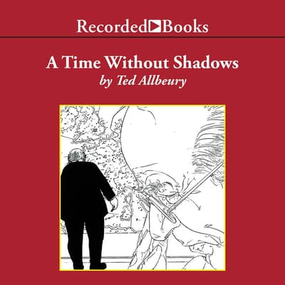 A Time Without Shadows by Ted Allbeury audiobook