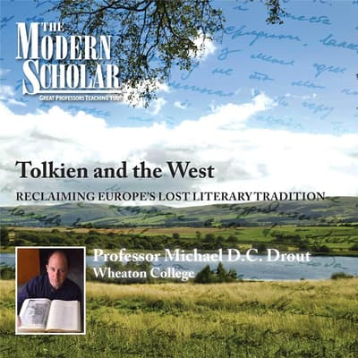 Tolkien and the West by Michael D. C. Drout audiobook