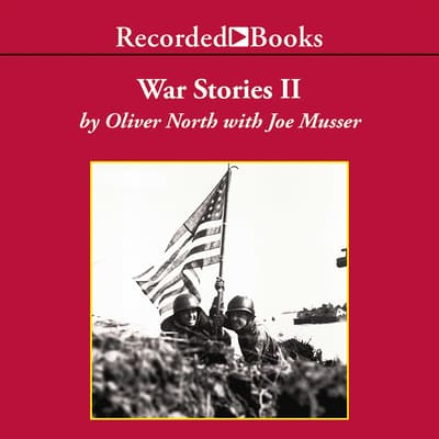 War Stories II by Oliver North audiobook