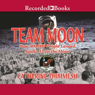 Team Moon by Catherine Thimmesh audiobook