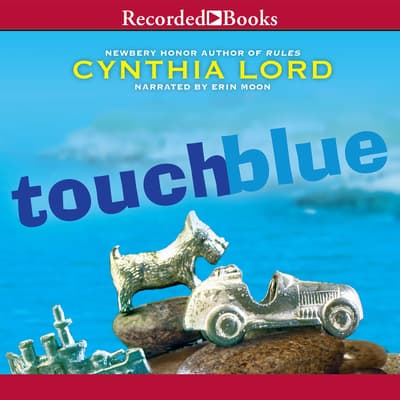 Touch Blue by Cynthia Lord audiobook