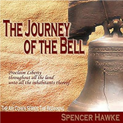 The Journey of the Bell by Spencer Hawke audiobook