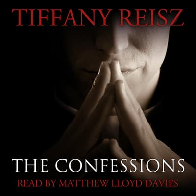 The Confessions by Tiffany Reisz audiobook