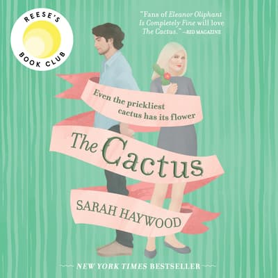The Cactus by Sarah Haywood audiobook