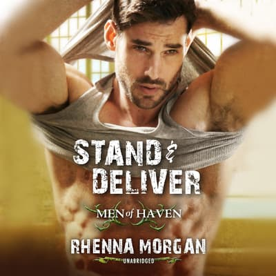 Stand & Deliver by Rhenna Morgan audiobook