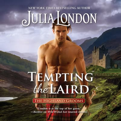 Tempting the Laird by Julia London audiobook