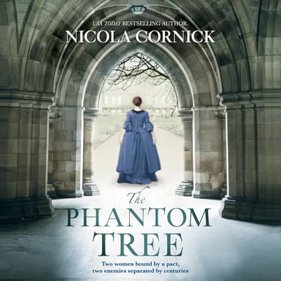 The Phantom Tree by Nicola Cornick audiobook