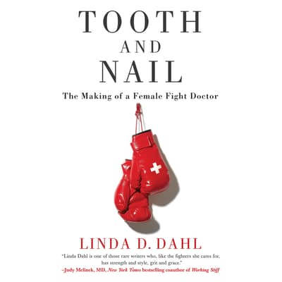 Tooth and Nail by Linda D. Dahl audiobook