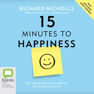 15 Minutes to Happiness by Richard Nicholls audiobook