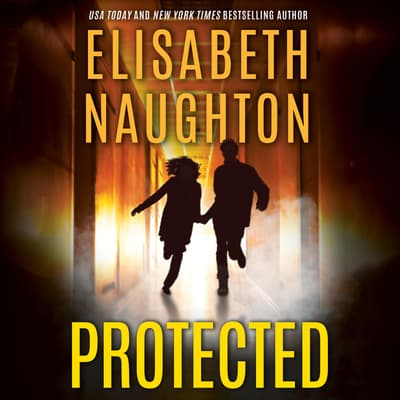 Protected by Elisabeth Naughton audiobook