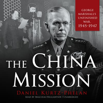 The China Mission by Daniel Kurtz-Phelan audiobook