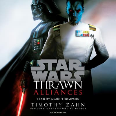Thrawn: Alliances by Timothy Zahn audiobook