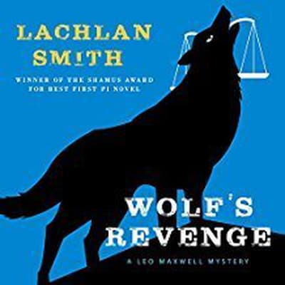 Wolf's Revenge by Lachlan Smith audiobook
