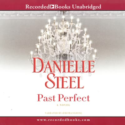 Past Perfect by Danielle Steel audiobook
