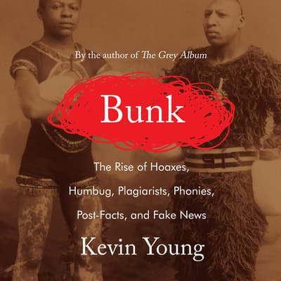 Bunk by Kevin Young audiobook