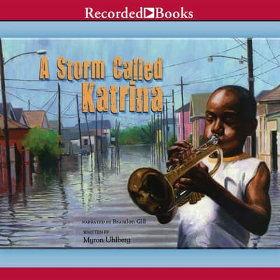 A Storm Called Katrina by Myron Uhlberg audiobook