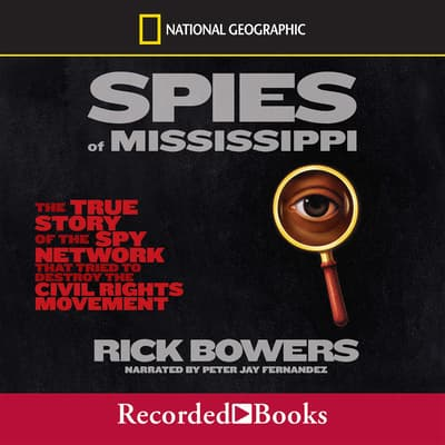 Spies of the Mississippi by Rick Bowers audiobook