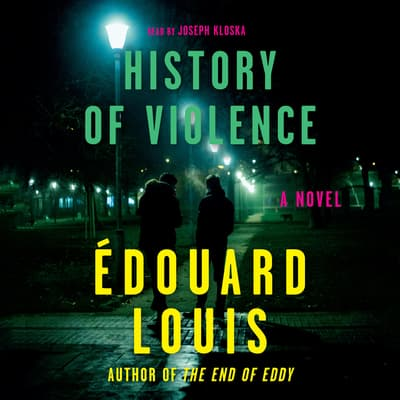 History of Violence by Édouard Louis audiobook