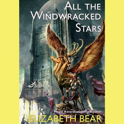 All the Windwracked Stars by Elizabeth Bear audiobook