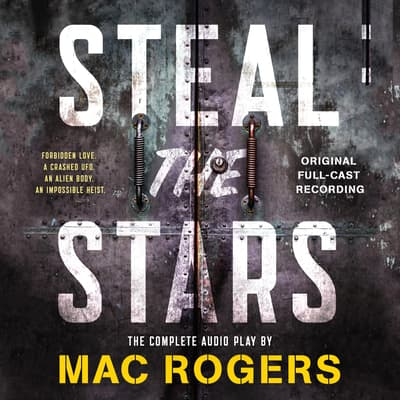Steal the Stars by Mac Rogers audiobook
