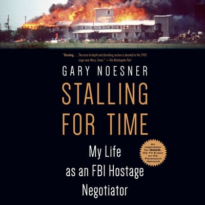 Stalling for Time by Gary Noesner audiobook