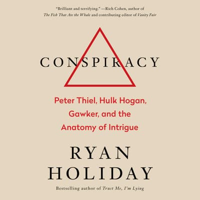 Conspiracy by Ryan Holiday audiobook
