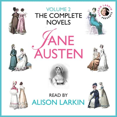 The Complete Novels of Jane Austen, Vol. 2 by Jane Austen audiobook