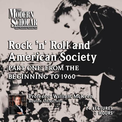 Rock 'N Roll and American Society by William McKeen audiobook