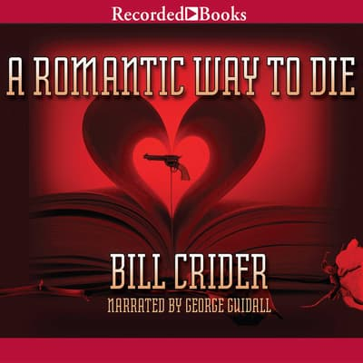 A Romantic Way to Die by Bill Crider audiobook