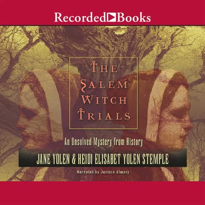 The Salem Witch Trials by Jane Yolen audiobook