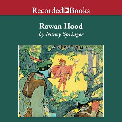 Rowan Hood by Nancy Springer audiobook