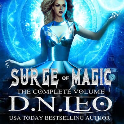 Surge of Magic - The Complete Volume by D.N. Leo audiobook