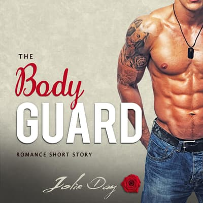 The Bodyguard by Jolie Day audiobook