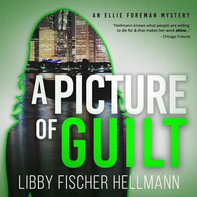 A Picture of Guilt by Libby Fischer Hellmann audiobook