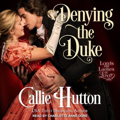 Denying the Duke by Callie Hutton audiobook