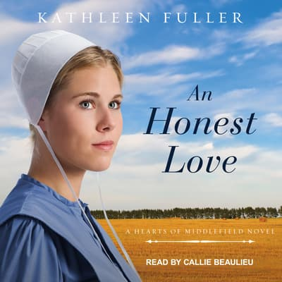 An Honest Love by Kathleen Fuller audiobook