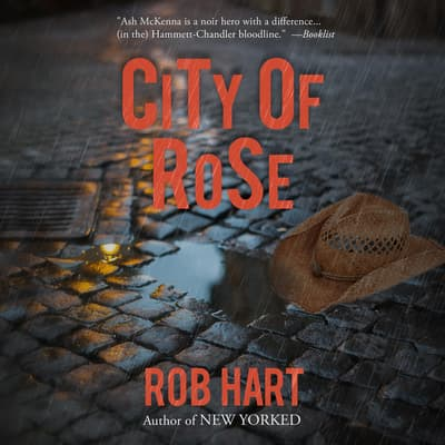 City of Rose by Rob Hart audiobook