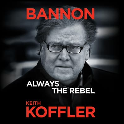 Bannon by Keith Koffler audiobook