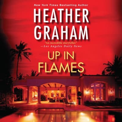 Up in Flames by Heather Graham audiobook