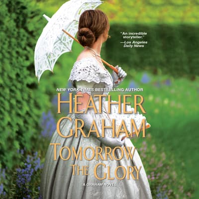 Tomorrow the Glory by Heather Graham audiobook